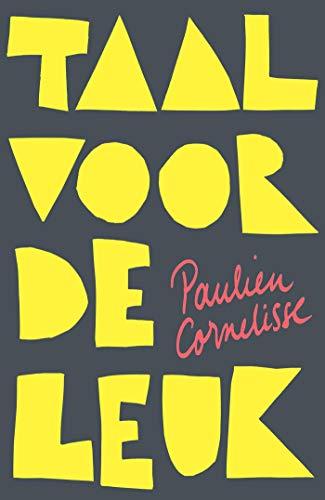 Taal voor de leuk (Dutch Edition)