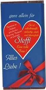 """Schokolade """"ganz allein für Steffi"""" 100 g"""