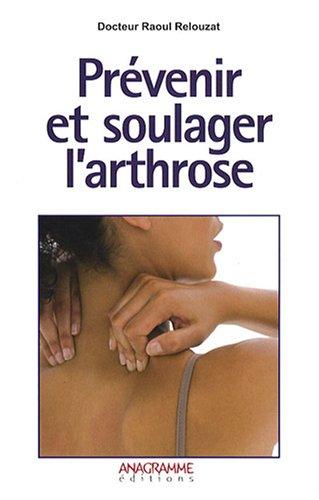 Prévenir et soulager l'arthrose