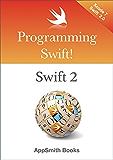 Programming Swift! Swift 2 (English Edition)