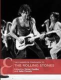 The Cambridge Companion to the Rolling Stones (Cambridge Companions to Music)