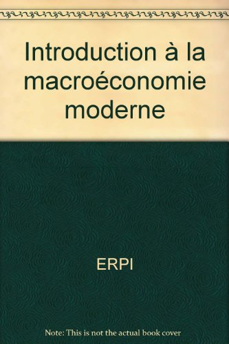 Introduction à la macroéconomie moderne