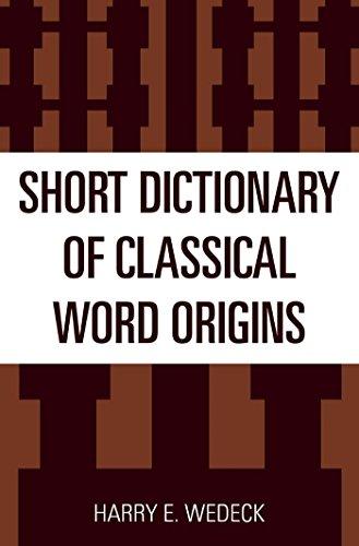 Short Dictionary of Classical Word Origins (English Edition)