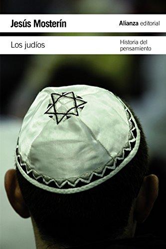 Los judíos: Historia del pensamiento (El Libro De Bolsillo - Humanidades) por Jesús Mosterín