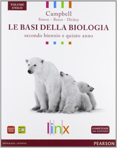 Le basi della biologia. Per il triennio delle Scuole superiori. Con espansione online