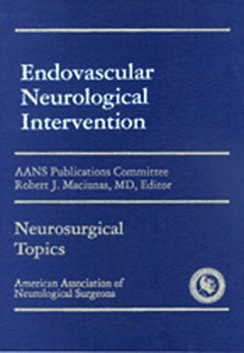 Endovascular Neurological Intervention (1995-01-01)