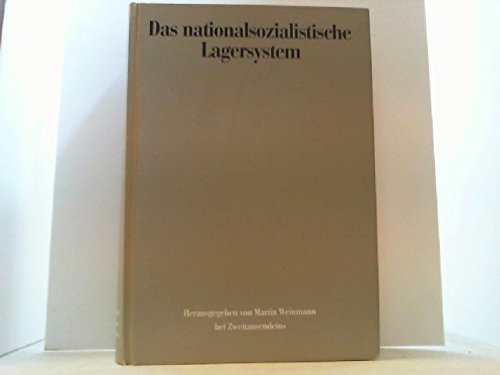 Das nationalsozialistische Lagersystem. (CCP) - Mit Beiträgen von Anne Kaiser und Ursula Krause-Schmitt