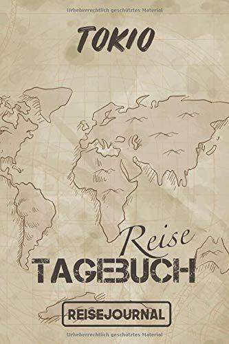 Reisejournal Tokio: Reisetagebuch für den Urlaub - inkl. Packliste   Tokio Edition   Reiselogbuch für Erinnerungen & Sehenswürdigkeiten   Platz für 120 Tage