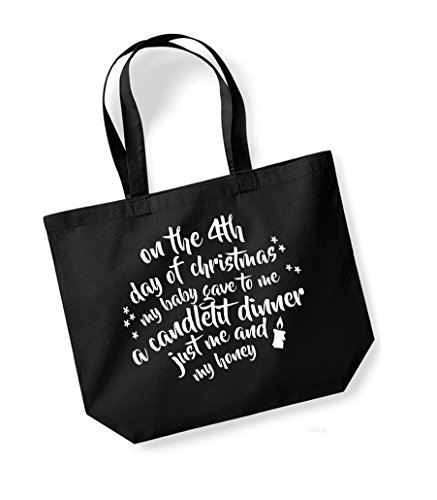 On the 4th Day of Christmas... - Large Canvas Fun Slogan Tote Bag Black/White
