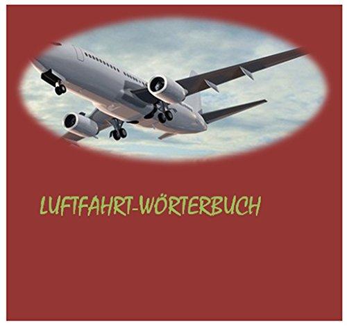 german-english + en-german dictionary for Aviation Electronics Technician - deutsch-englisch + en-de Fachuebersetzungen Woerterbuch-Begriffe fuer Elektroniker Luftfahrttechnische Systeme