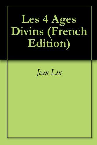Les 4 Ages Divins par Jean Lin