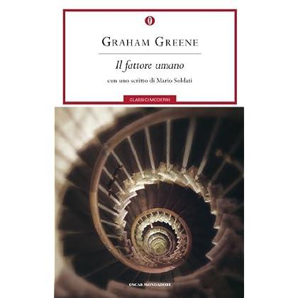 Fattore Umano (Oscar Classici Moderni Vol. 217)