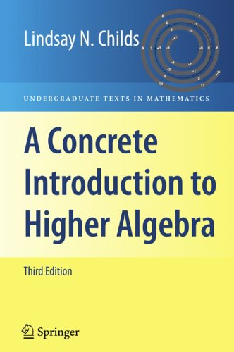 A Concrete Introduction to Higher Algebra (Undergraduate Texts in Mathematics) (English Edition)