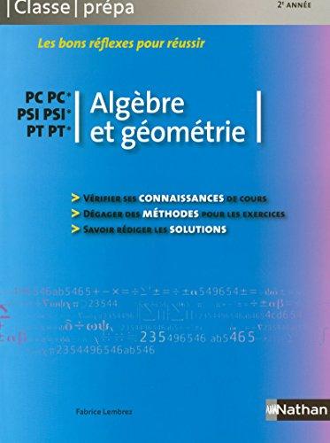 Algèbre et géométrie - PC-PC* PSI-PSI* PT-PT* par Fabrice Lembrez
