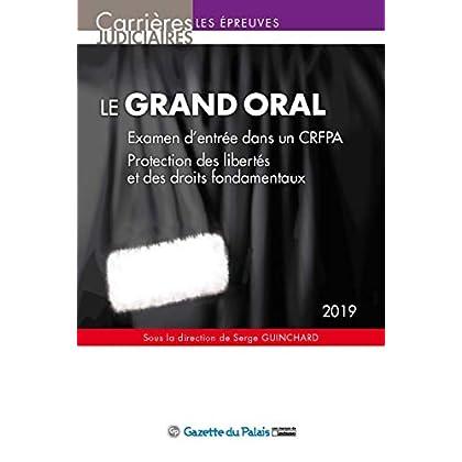 Le grand oral : Examen d'entrée dans un CRFPA ; Protection des libertés et des droits fondamentaux