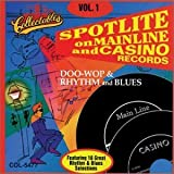 Spotlite On Mainline & Casino Records: Doo-Wop & Rhythm & Blues, Vol. 1 by The Videos (1994-10-25)