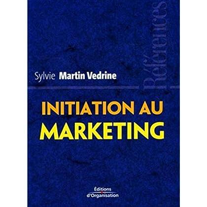 Initiation au marketing: Les concepts-clés
