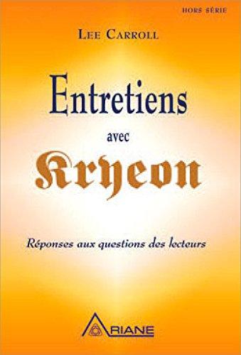 Entretiens avec Kryeon - Réponses aux questions des lecteurs