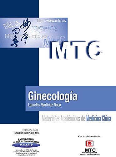 Ginecología: Materiales Académicos de Medicina China por Leandro Martínez Roca