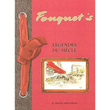 Le Fouquet's, légendes du siècle