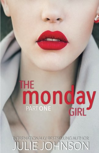 The Monday Girl: Volume 1 (The Girl Duet)