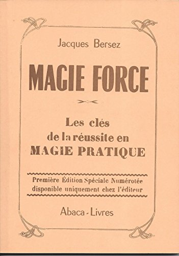 Magie force par Jacques Bersez