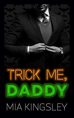 Trick Me, Daddy (Halloween Daddies 3)
