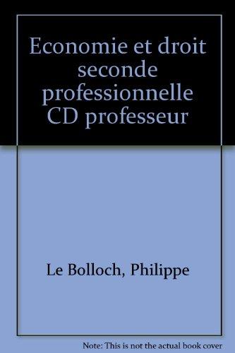 Economie et droit seconde professionnelle CD professeur