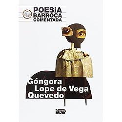 Poesía Barroca comentada: Góngora, Lope de Vega y Quevedo (Carlos Rodríguez Estacio)