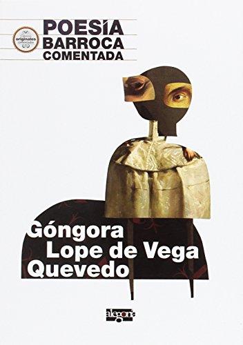Poesía Barroca comentada: Góngora, Lope de Vega y Quevedo (Carlos Rodríguez Estacio) por Rocío Calvo del Pino