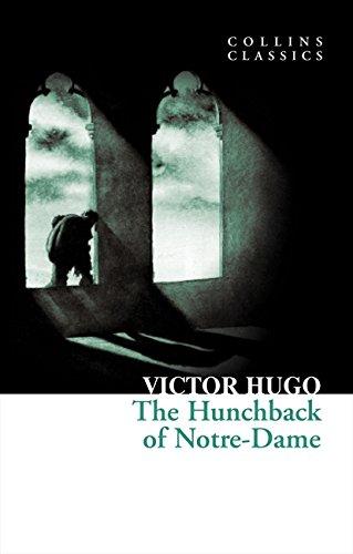The Hunchback of Notre-Dame (Collins Classics) por Victor Hugo