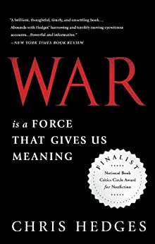War Is A Force That Gives Us Meaning por Chris Hedges epub