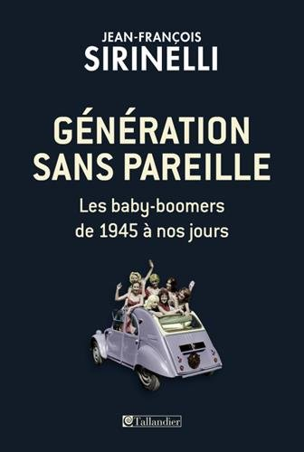 generation-sans-pareille-les-baby-boomers-de-1945-a-nos-jours