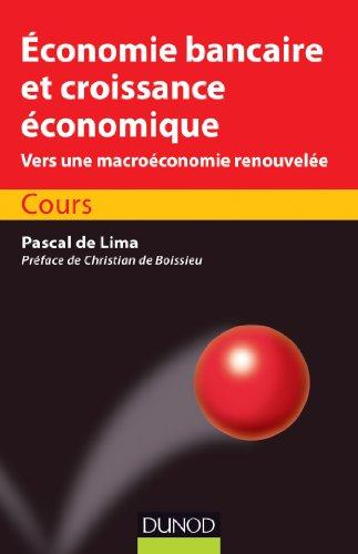 Economie bancaire et croissance économique : Cours (Éco Sup)
