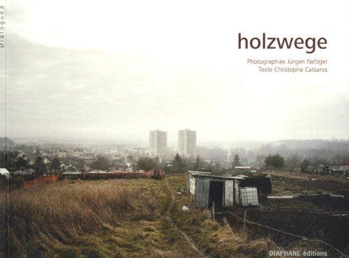 Holzwege : Chemins qui ne mènent nulle part