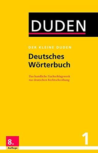 Der kleine Duden: Der kleine Duden - Deutsches Worterbuch por Dudenredaktion