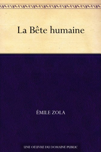 Couverture du livre La Bête humaine