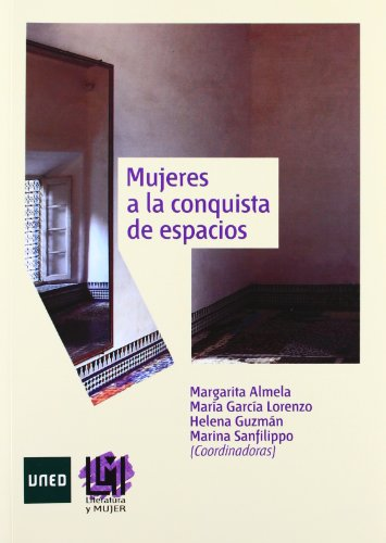 Mujeres a la conquista de espacios (Literatura y Mujer)