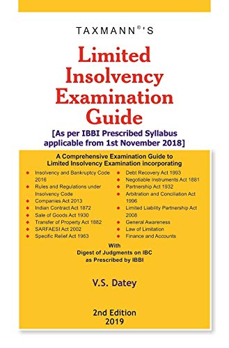 Limited Insolvency Examination Guide-As per IBBI Prescribed Syllabus applicable from 1st November 2018 (2nd Edition 2019)