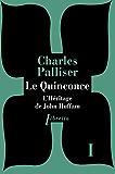 Le Quinconce tome 1: L'Héritage de John Huffman (Littérature étrangère) (French Edition)