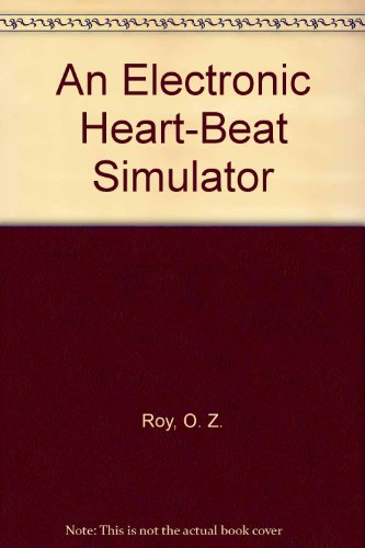 An Electronic Heart-Beat Simulator