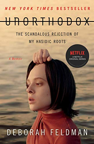 Unorthodox: The Scandalous Rejection of My Hasidic Roots (English Edition)