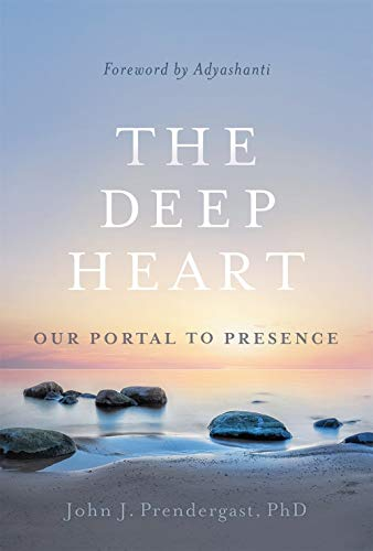 The Deep Heart: Our Portal to Presence
