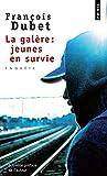 Image de La Galère : jeunes en survie