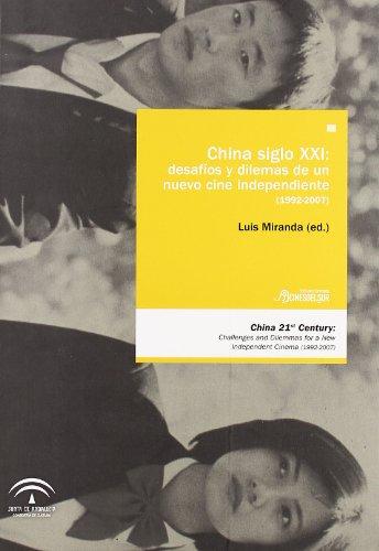 china-siglo-xxi-desafios-y-dilemas-de-un-nuevo-cine-independiente