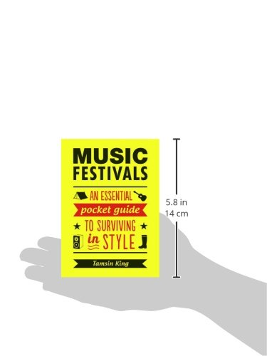 Music Festivals: An Essential Pocket Guide to Surviving in Style 6