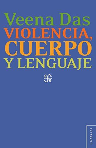 Violencia, cuerpo y lenguaje
