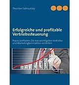 [ ERFOLGREICHE UND PROFITABLE VERTRIEBSSTEUERUNG (GERMAN) ] BY Sabrautzky, Thorsten ( Author ) [ 2013 ] Paperback