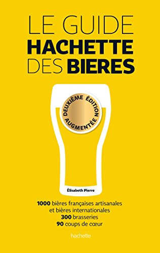 Book's Cover of Guide Hachette des bières