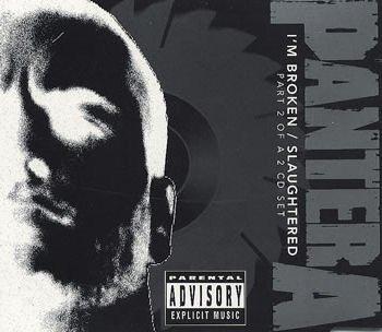I'm Broken / Slaughtered pt1 by Pantera (1994-03-10)